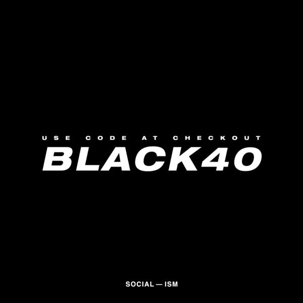 Use BLACK40 at the checkout